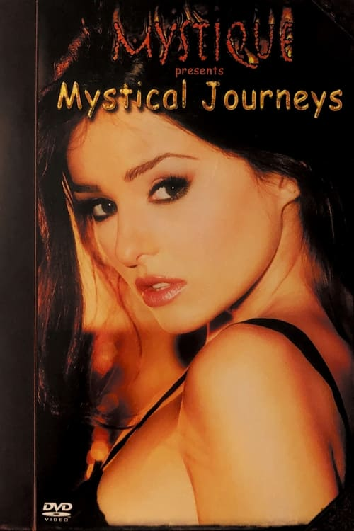 Mystique: Mystical Journeys