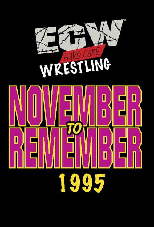 ECW November to Remember 1995