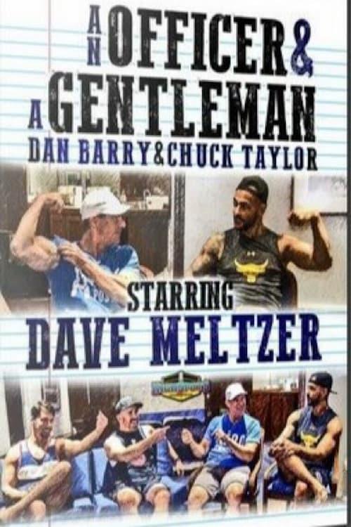 An Officer & A Gentleman: Dave Meltzer
