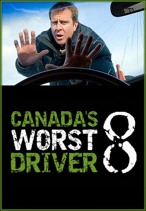 Watch Canada's Worst Driver Season 8 Full Movie Download