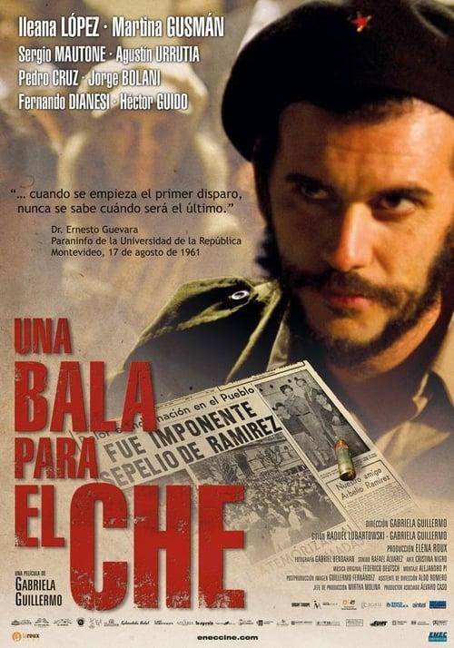 Una bala para el Che