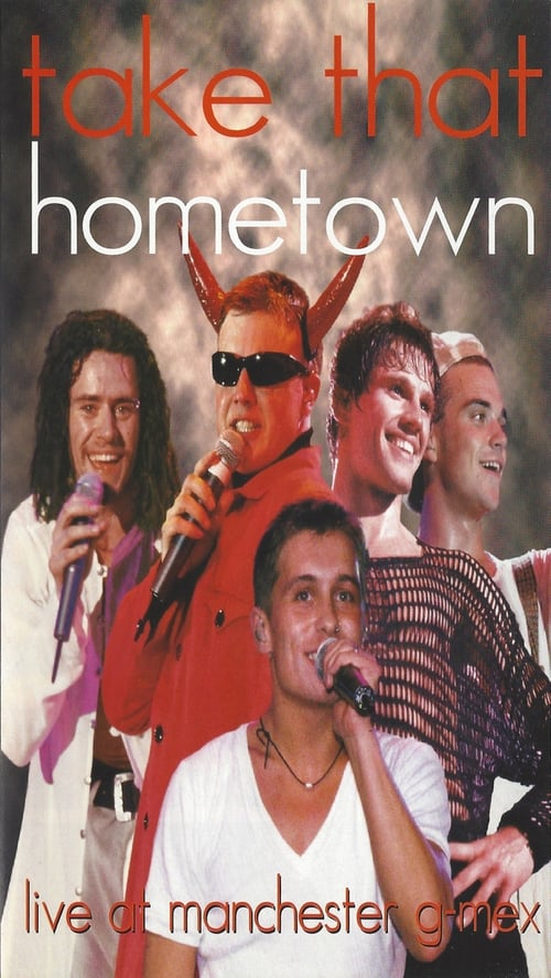 Take That - Hometown: Live at Manchester G-Mex