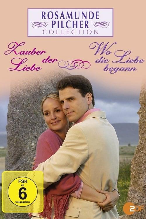 Rosamunde Pilcher: Wo die Liebe begann