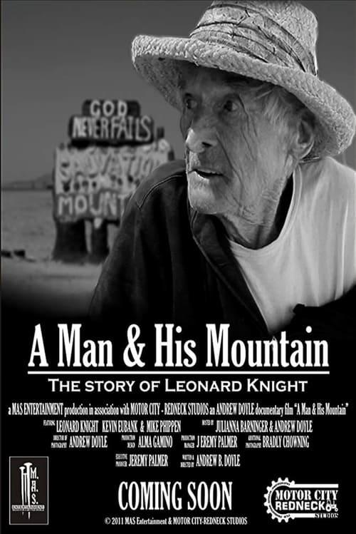 Leonard Knight: A Man & His Mountain