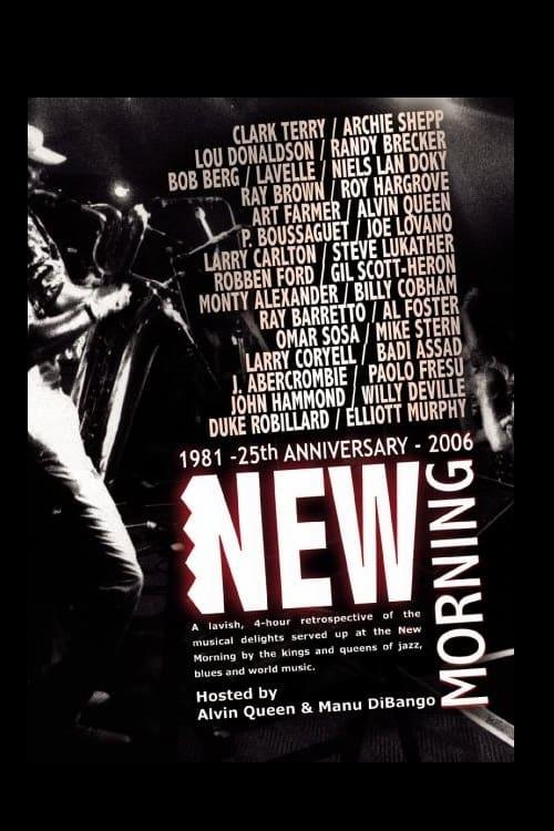 New Morning - 25th Anniversary