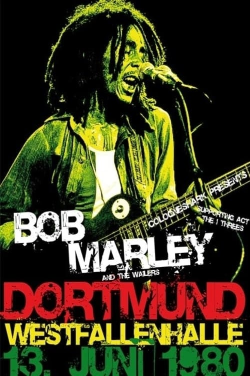 Bob Marley & The Wailers - Live In Dortmund Germany 1980