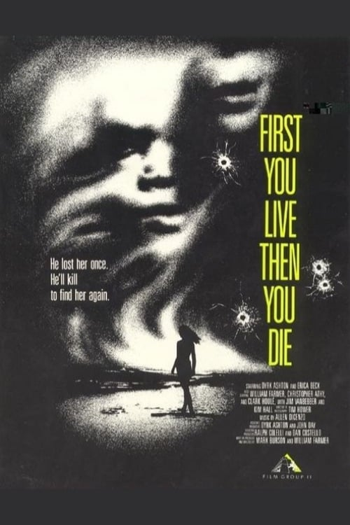 First You Live Then You Die