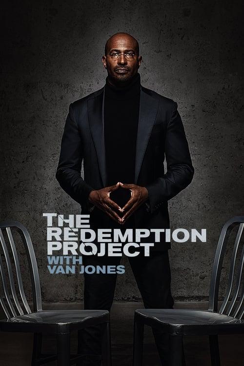 The Redemption Project with Van Jones