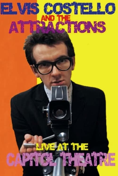Elvis Costello and The Attractions: Live at The Capitol Theatre