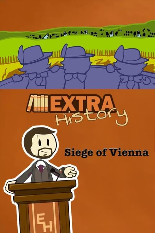 Watch Extra History Siege of Vienna Full Movie Download