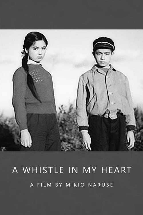 A Whistle in My Heart