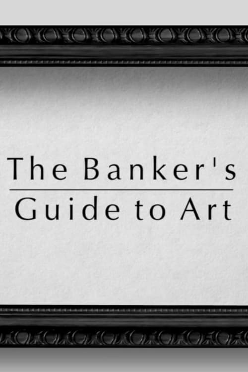 The Banker's Guide to Art