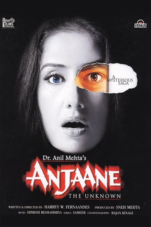 Anjaane The Unkown