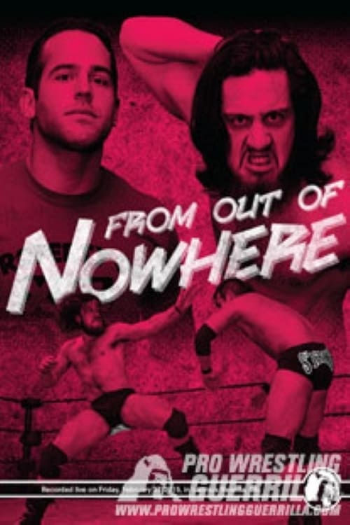 PWG: From Out of Nowhere