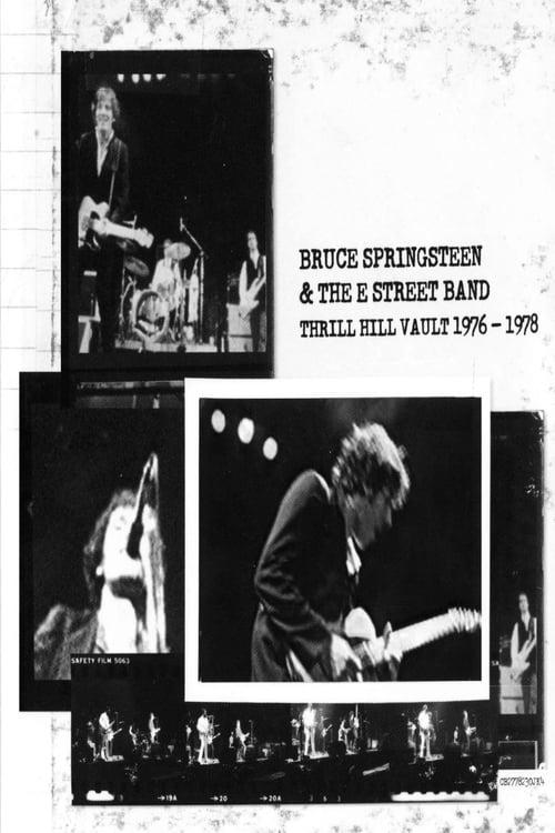 Thrill Hill Vault (1976-1978) - Bruce Springsteen & The E Street Band