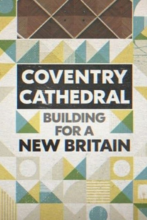 Coventry Cathedral: Building for a New Britain