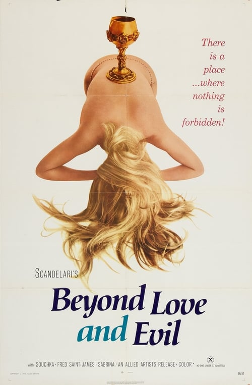 Beyond Love and Evil