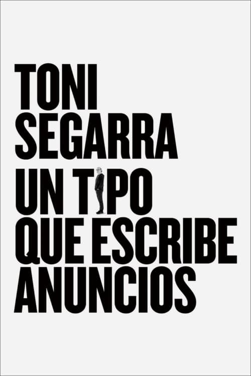 Toni Segarra: The Ads Writer