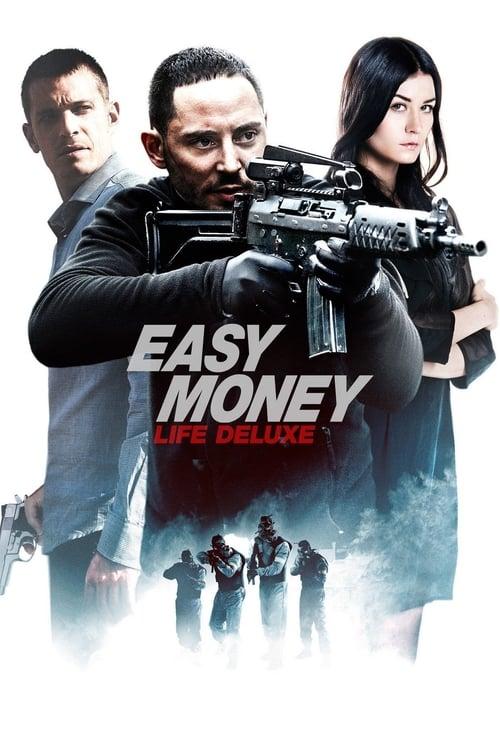 Easy Money III: Life Deluxe