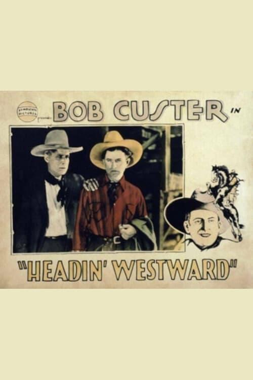 Headin' Westward