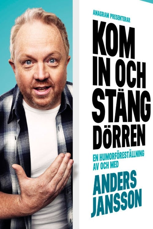 Anders Jansson: Kom in och stäng dörren