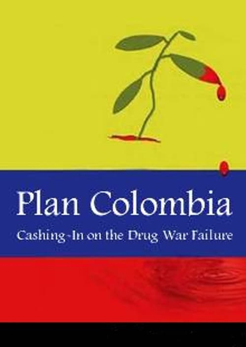 Largescale poster for Plan Colombia: Cashing In on the Drug War Failure