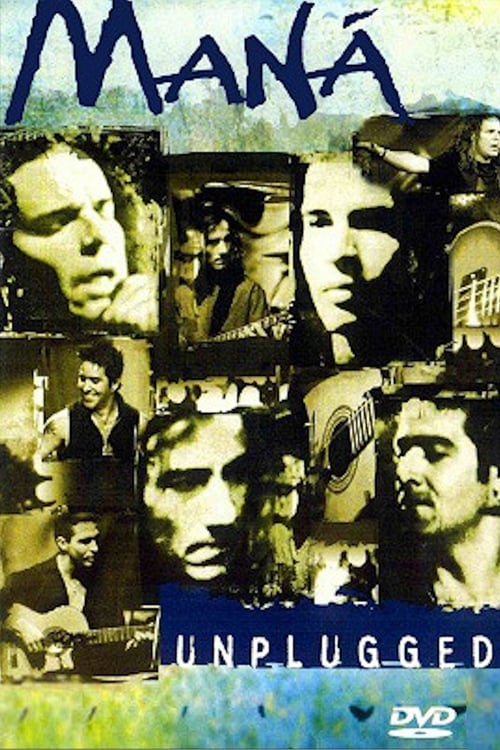 Maná - MTV Unplugged