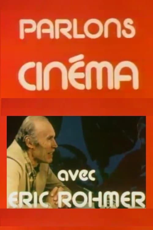 Parlons cinema avec Eric Rohmer
