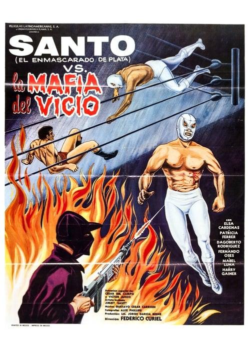 Santo vs. the Vice Mafia