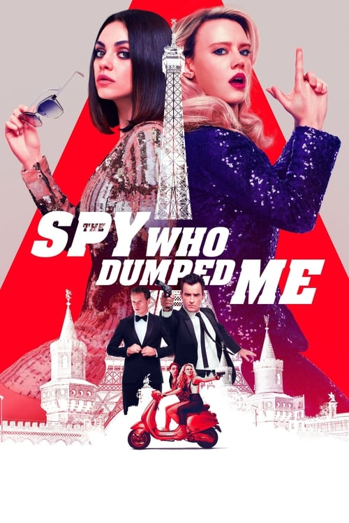 Watch The Spy Who Dumped Me (2018) HD Movie Streaming
