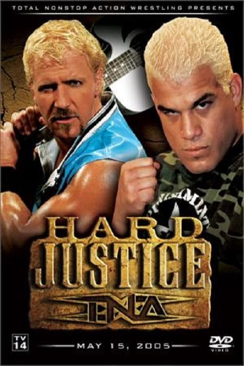 TNA Hard Justice 2005
