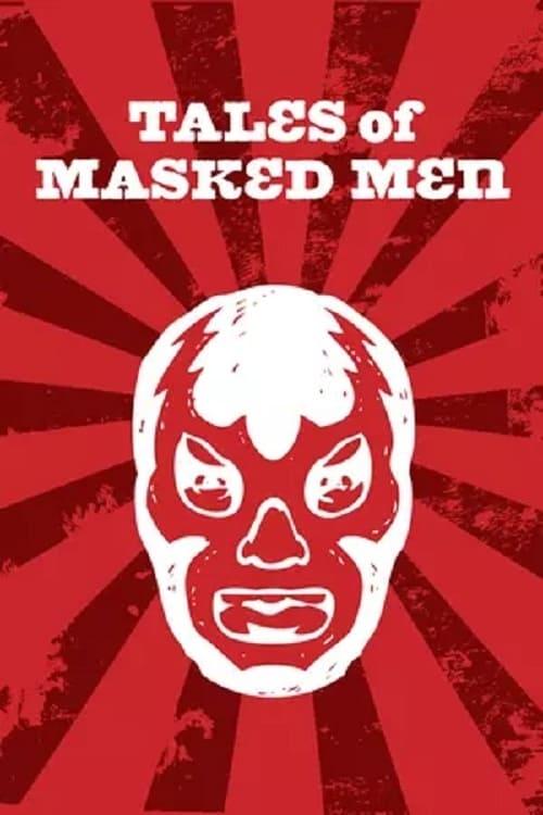 Tales of Masked Men