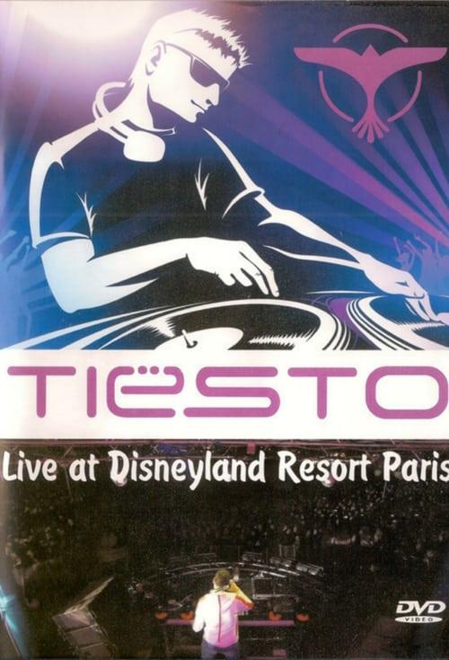 Tiesto - Live At Disneyland Resort Paris