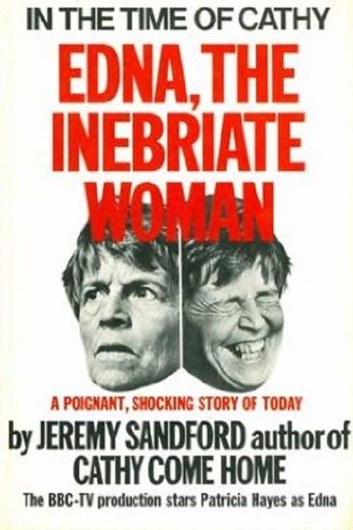 Edna: The Inebriate Woman