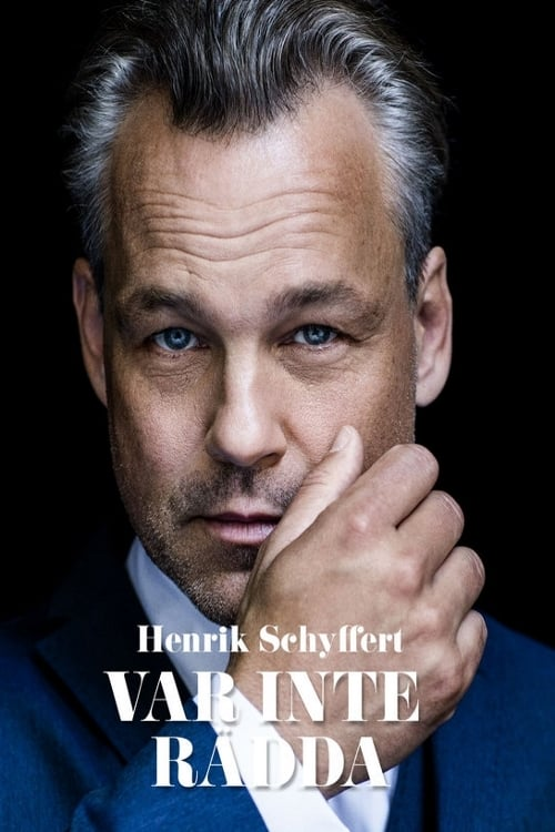 Henrik Schyffert: Don't Be Afraid
