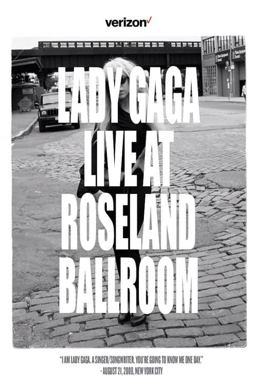 Lady Gaga Live at Roseland Ballroom