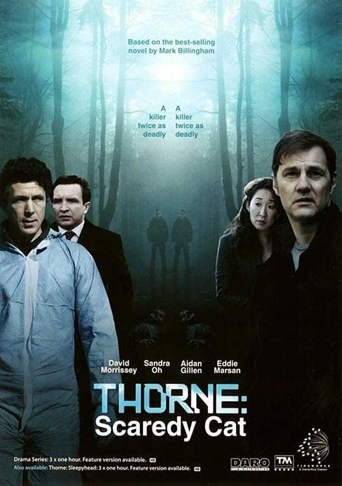 Thorne : Scaredycat