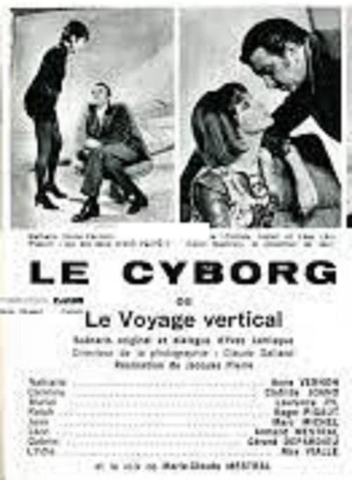 Le cyborg ou Le voyage vertical