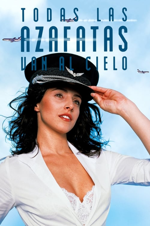 Every Stewardess Goes to Heaven