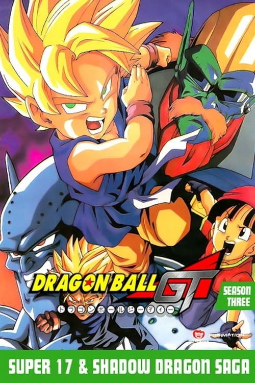 Dragon Ball GT - Super 17 & Shadow Dragon Saga