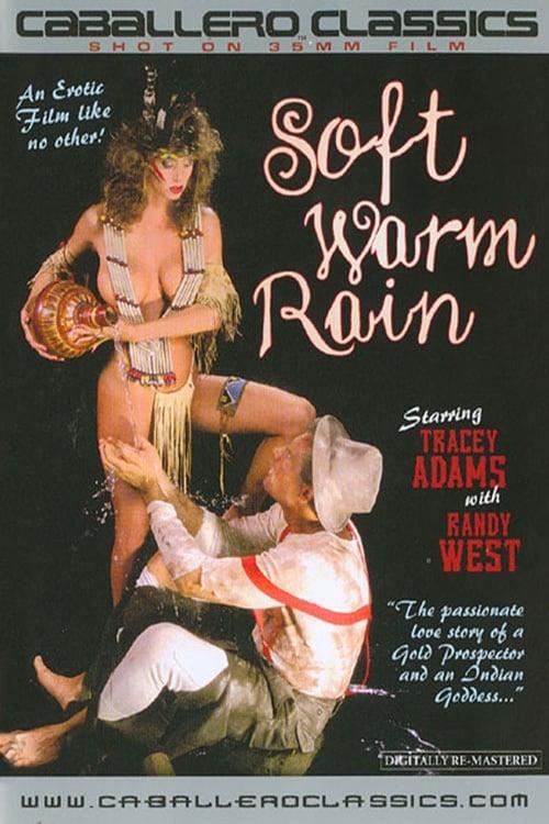 Soft Warm Rain
