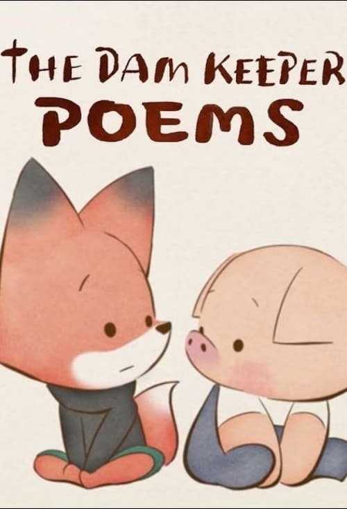 Pig: The Dam Keeper Poems