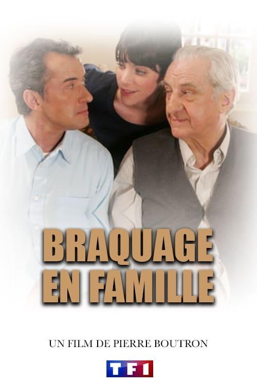 Braquage en famille