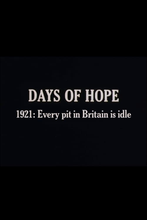 Days of Hope: 1921: Every Pit In Britain Is Idle