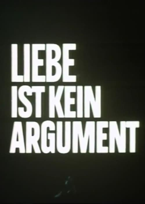 Love Is Not an Argument