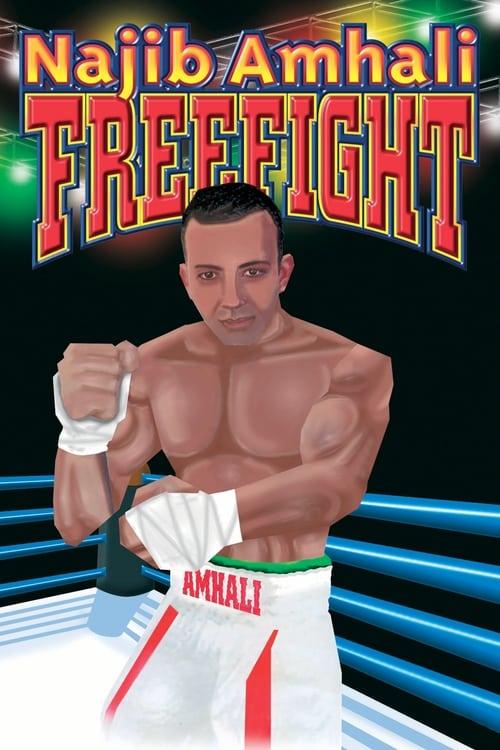 Najib Amhali: Freefight