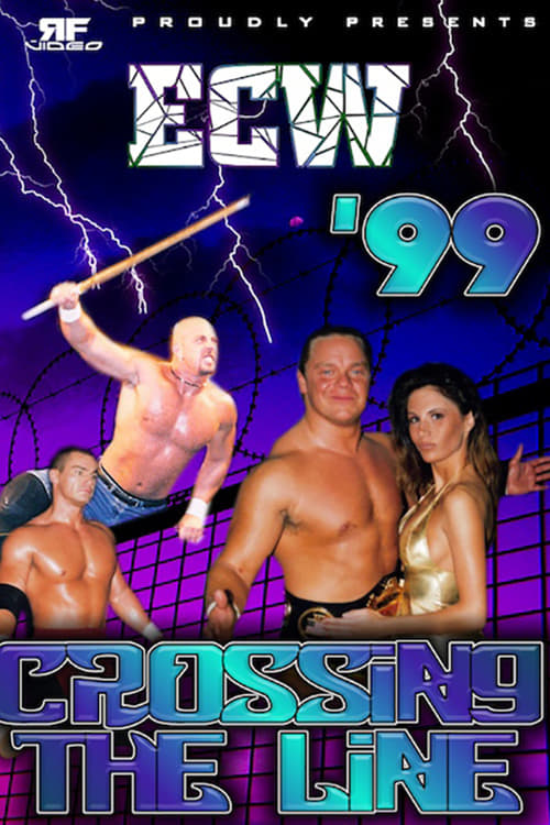 ECW Crossing The Line 1999
