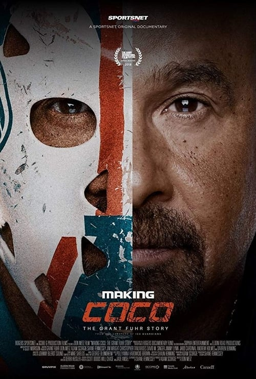 Making Coco: The Grant Fuhr Story stream movies online free