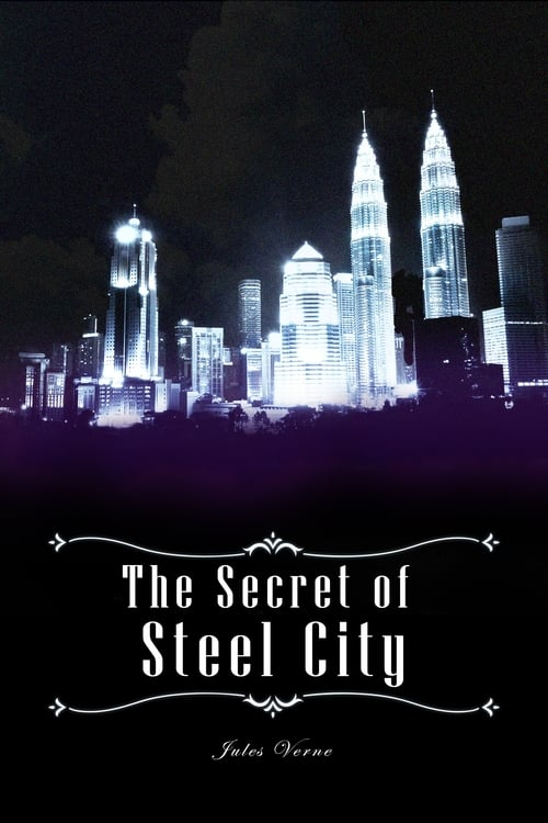 The Secret of Steel City