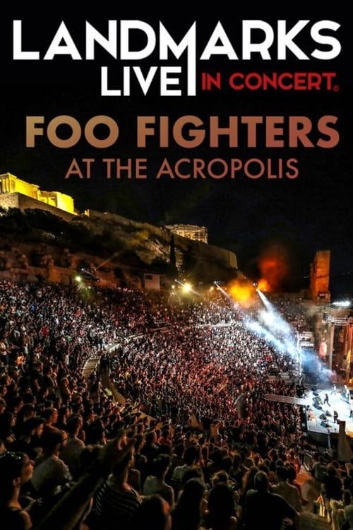 Foo Fighters – Landmarks Live in Concert: A Great Performances Special